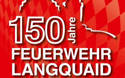 Die Langquaider Feuerwehr feiert ihren 150. Geburtstag mit einem großartigen Festwochenende